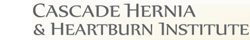 Cascade Hernia & Heartburn Institute